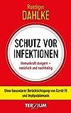 Schutz vor Infektion: Immunkraft steigern - natürlich und nachhaltig. Unter besonderer Berücksichtigung von Covid-19 und Impfproblematik