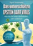 Das unterschätzte Epstein Barr Virus: Was tun bei einer chronischen EBV-Infektion?